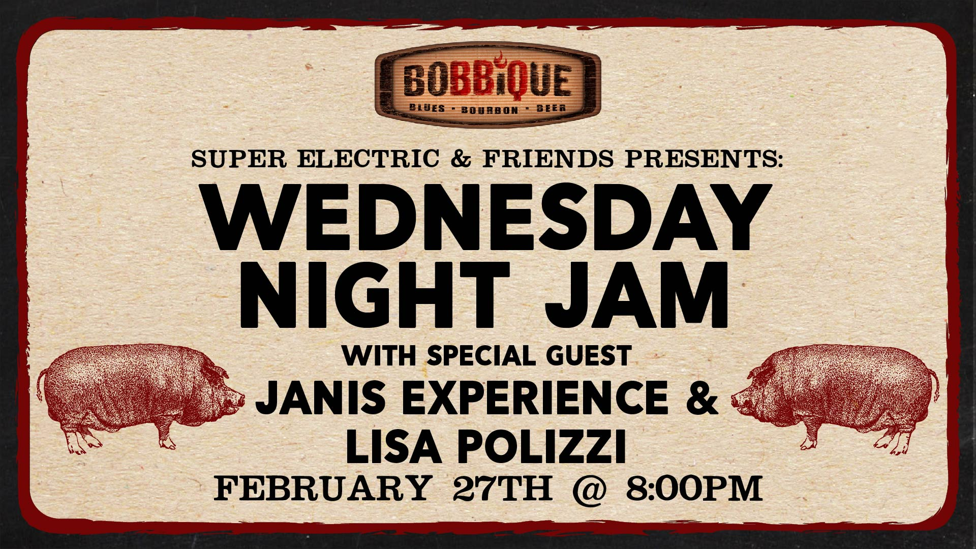 Wednesday Night Jam with Super Electric and Friends